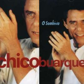 O Sambista - Chico Buarque