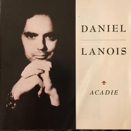 Acadie - Daniel Lanois