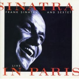Sinatra Live In Paris - Frank Sinatra And Sextet