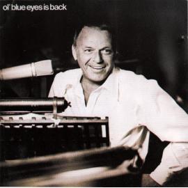 Ol' Blue Eyes Is Back - Frank Sinatra