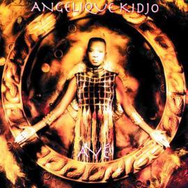 Ayé - Angélique Kidjo