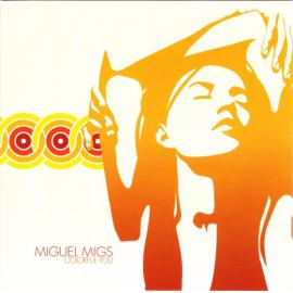 Colorful You - Miguel Migs