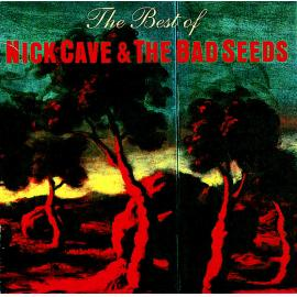 The Best Of - Nick Cave & The Bad Seeds