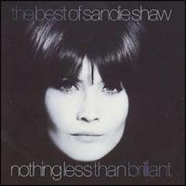 The Best Of Sandie Shaw / Nothing Less Than Brilliant - Sandie Shaw