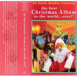 The Best Christmas Album In The World...Ever! - Various Production