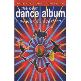 The Best Dance Album In The World... Ever! Part 4 - Various Production