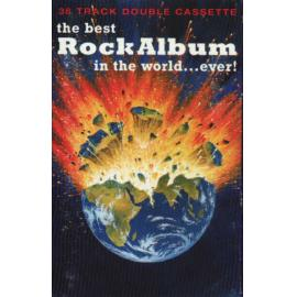 The Best Rock Album In The World... Ever - Various Production