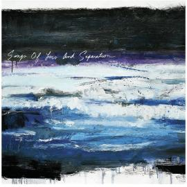 SONGS OF LOSS - TIMES OF GRACE