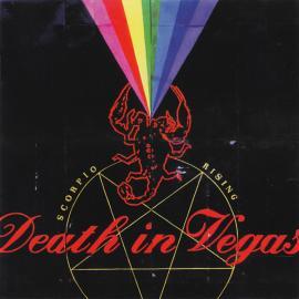 Scorpio Rising - Death In Vegas