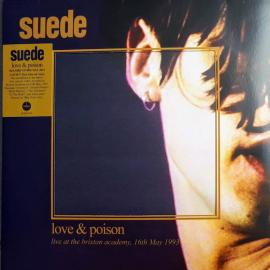 Love & Poison (Live At The Brixton Academy, 16th May 1993) - Suede