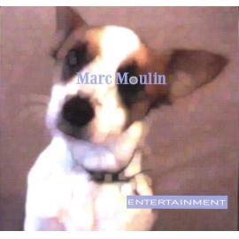 Entertainment - Marc Moulin