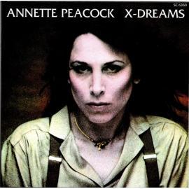 X-DREAMS-ANNETTE PEACOCK -