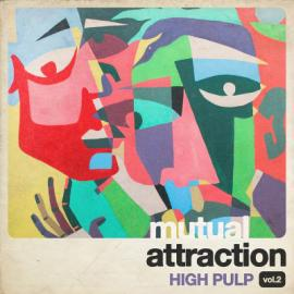 mutual attraction vol.2 - High Pulp