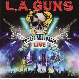 Cocked And Loaded Live - L.A. Guns
