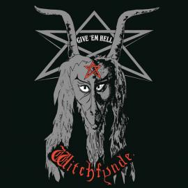 Give 'em Hell - Witchfynde