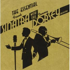 FRANK SINATRA WITH TOMMY DORSEY-ESSENTIAL -