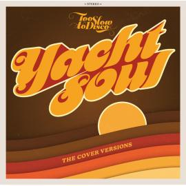 Yacht Soul (The Cover Versions) - Various