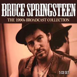 The 1990s Broadcast Collection - Bruce Springsteen