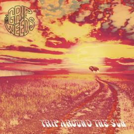 Trip Around The Sun - The Grip Weeds