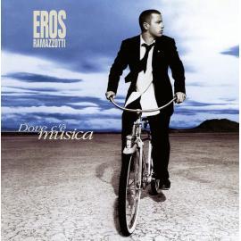 Dove C'è Musica - Eros Ramazzotti