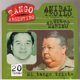 Mi Tango Triste - Aníbal Troilo Y Su Orquesta Típica