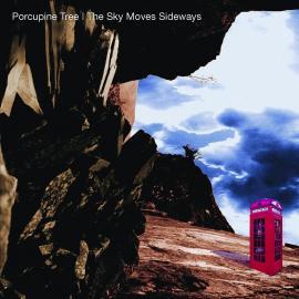 THE SKY MOVES SIDEWAYS  - Porcupine Tree