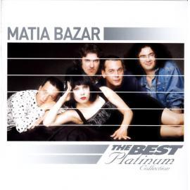 The Best Platinum Collection (18 Successi Originali) - Matia Bazar