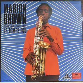 Le Temps Fou - Marion Brown