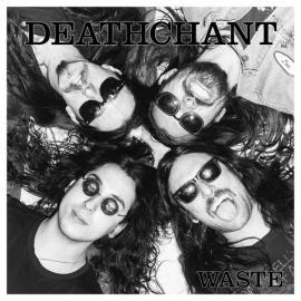 WASTE-DEATHCHANT -