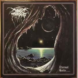 Eternal Hails...... - Darkthrone