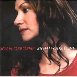 Righteous Love - Joan Osborne