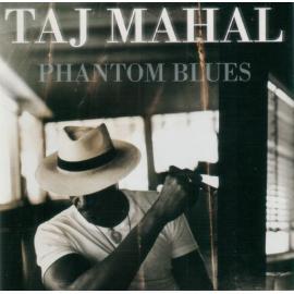 Phantom Blues - Taj Mahal