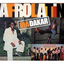 Afrolatin Via Dakar - Various Production
