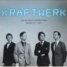 Live In Koeln Sartory Saal, March 22nd, 1975 - Kraftwerk