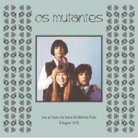 Live At Teatro De Arena De Ribeirao Preto 8 August 1978 - Os Mutantes
