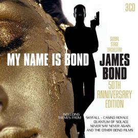 GLOBAL STAGE ORCHESTRA-MY NAME IS BOND...JAMES BON -