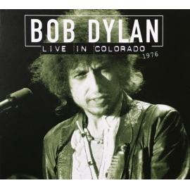 Live In Colorado 1976 - Bob Dylan