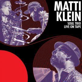 Soul Trio Live On Tape - Matti Klein