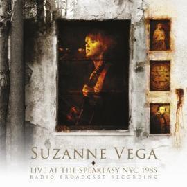 Live At The Speakeasy NYC 1985 - Suzanne Vega