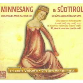Ensemble Unicorn - Minnesang In Sud Tirol -