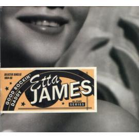 ETTA JAMES.- GOOD ROCKIN' DADDY -