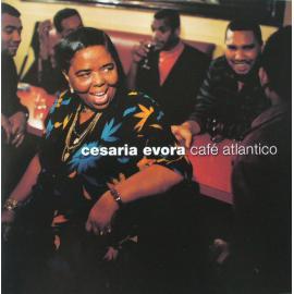 Café Atlantico - Cesaria Evora