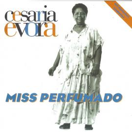 Miss Perfumado - Cesaria Evora