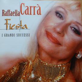 Fiesta  I Grandi Successi - Raffaella Carrà