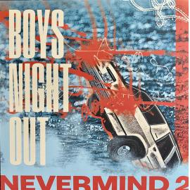 Nevermind 2 - Boys Night Out