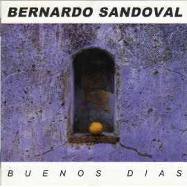 Buenos Dias - Bernardo Sandoval