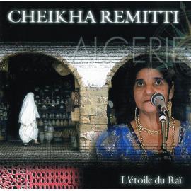 L'Étoile Du Raï - Cheikha Rimitti
