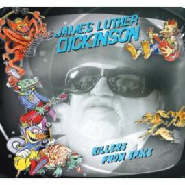 DICKINSON JAMES LUTHER-KILLERS FROM SPACE -