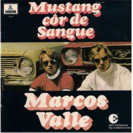 Mustang Côr De Sangue Ou Corcel Côr De Mel - Marcos Valle
