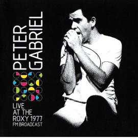 Live At The Roxy 1977 - Peter Gabriel